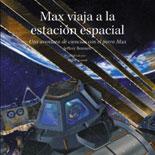 Max viaja a la estacion espacial - Spanish