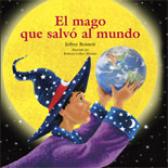 El mago que salvó al mundo - Spanish